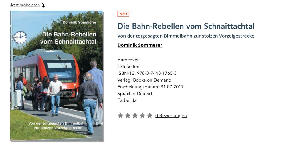 Die Bahn-Rebellen vom Schnaittachtal - Dominik Sommerer - Von der totgesagten Bimmelbahn zur stolzen Vorzeigestrecke